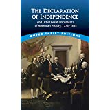 The Declaration of Independence and Other Great Documents of American History: 1775-1865 (Dover Thrift Editions)