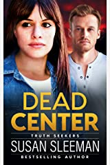 Dead Center: (Truth Seekers Book 5) Kindle Edition