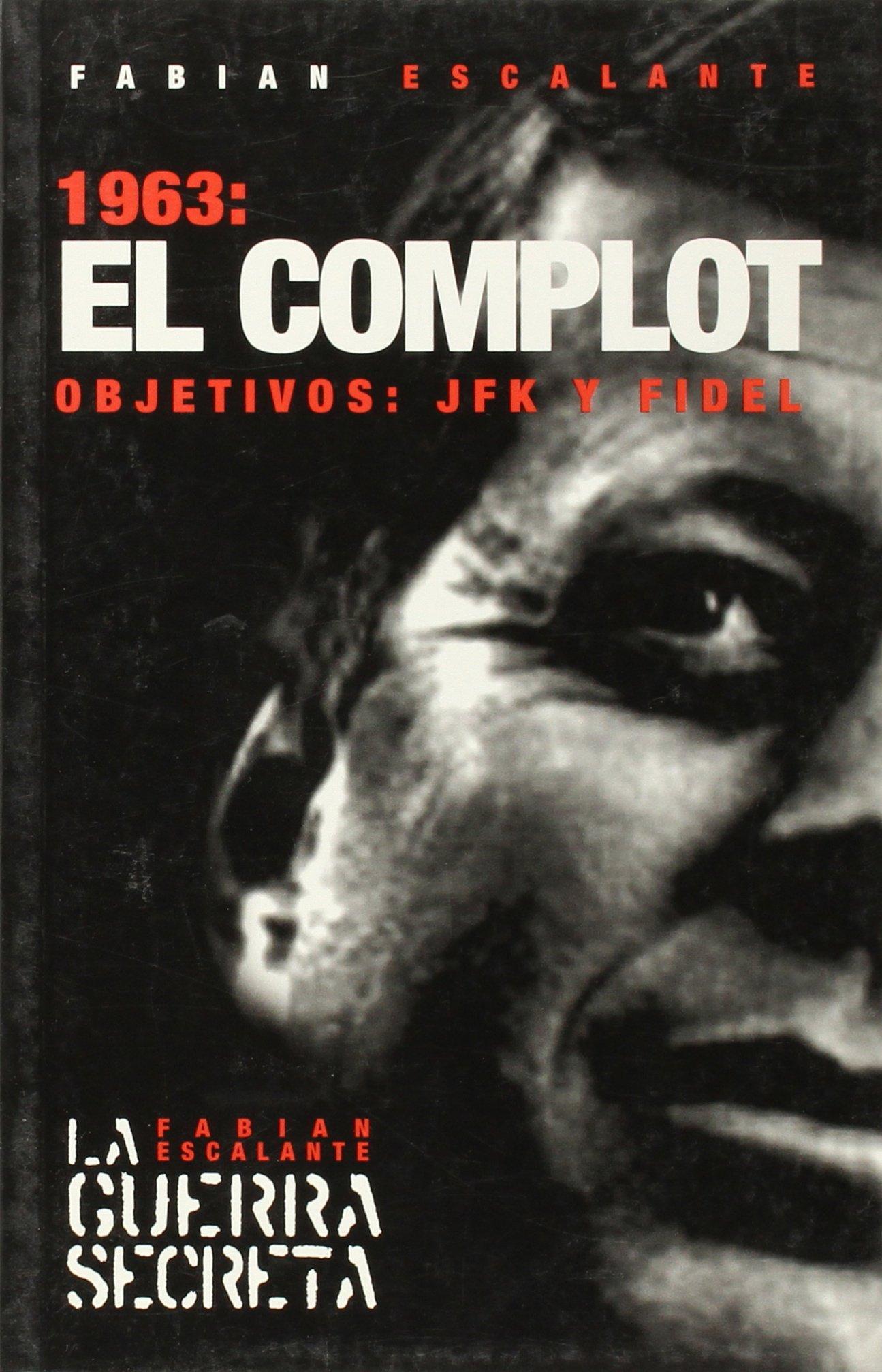 1963: El complot - Arturo Rodriguez Mendoza - año 2004 - formato epub  81-DLwCoAcL