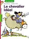 Le chevalier idéal