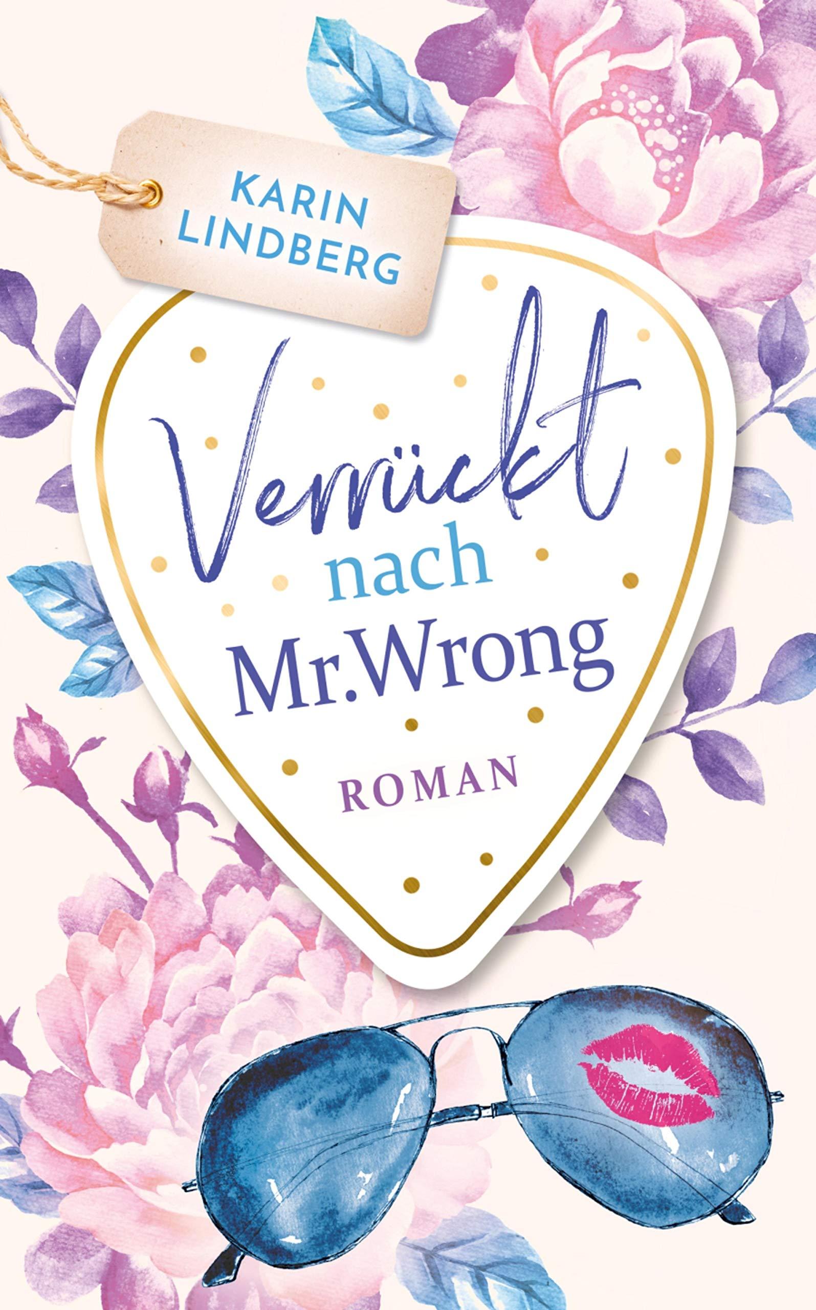 Verrückt Nach Mr. Wrong  Liebesroman  Boston Bachelors 1