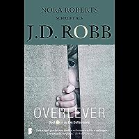 Overlever (Eve Dallas Book 20)