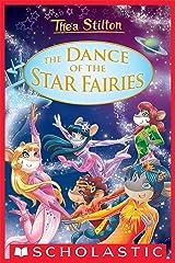 The Dance of the Star Fairies (Thea Stilton: Special Edition #8) Kindle Edition