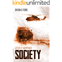 Society: After it Happened Book 3