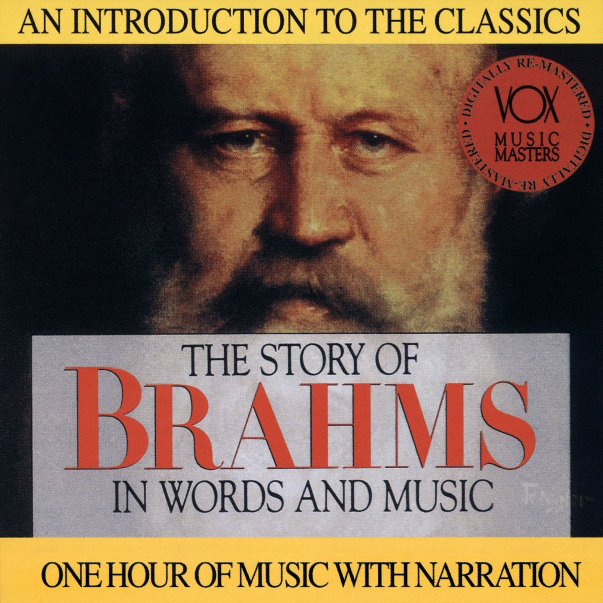 The Story of Brahms in Words and Music by Vox