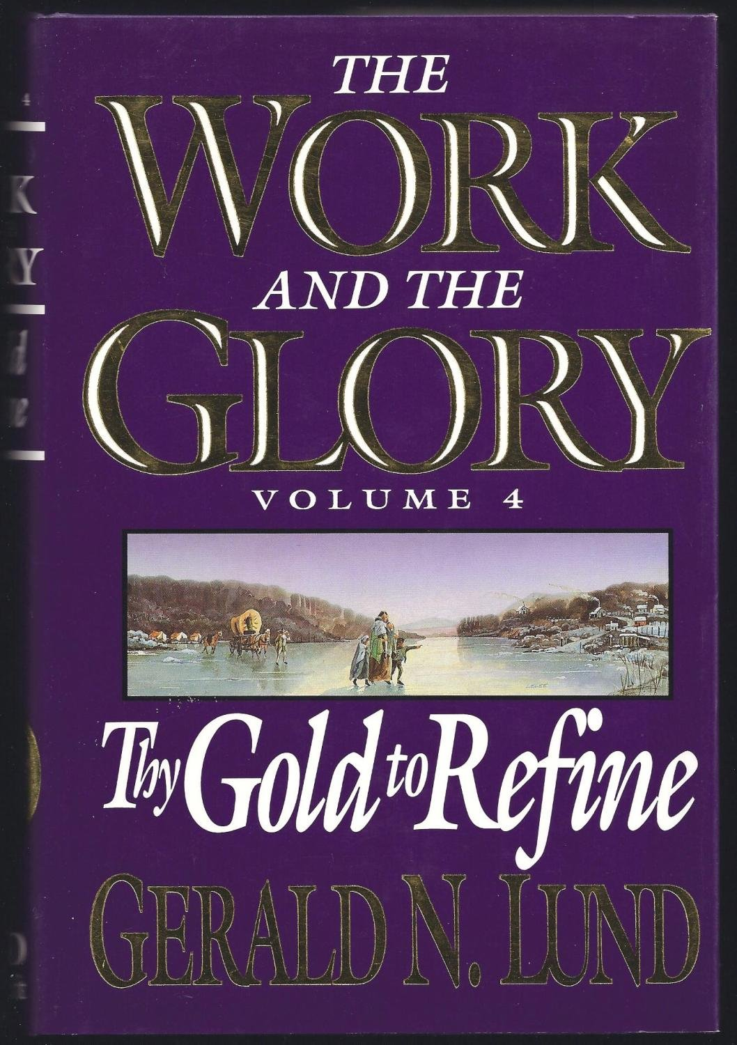 Download Thy Gold to Refine (Work and the Glory, Volume 4) pdf