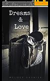 Dreams & Love
