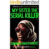 My Sister, the Serial Killer: The Sunday Times Bestseller