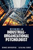 Becoming an Industrial-Organizational Psychologist