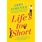 Life's Too Short (The Friend Zone Book 3)