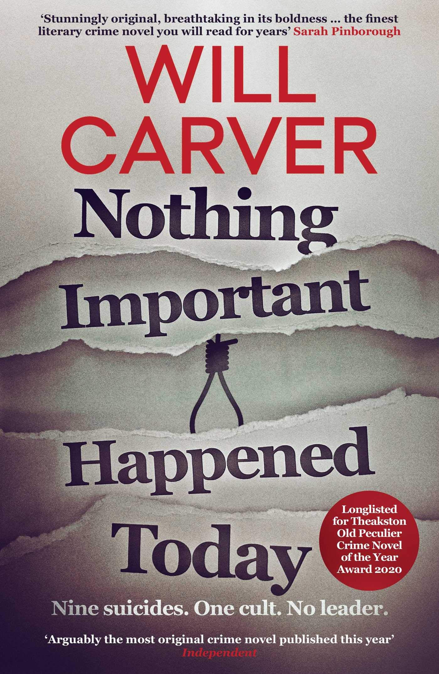 Book cover: Nothing Important Happened Today by Will Carver