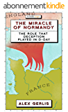 The Miracle of Normandy (Kindle Single) (English Edition)