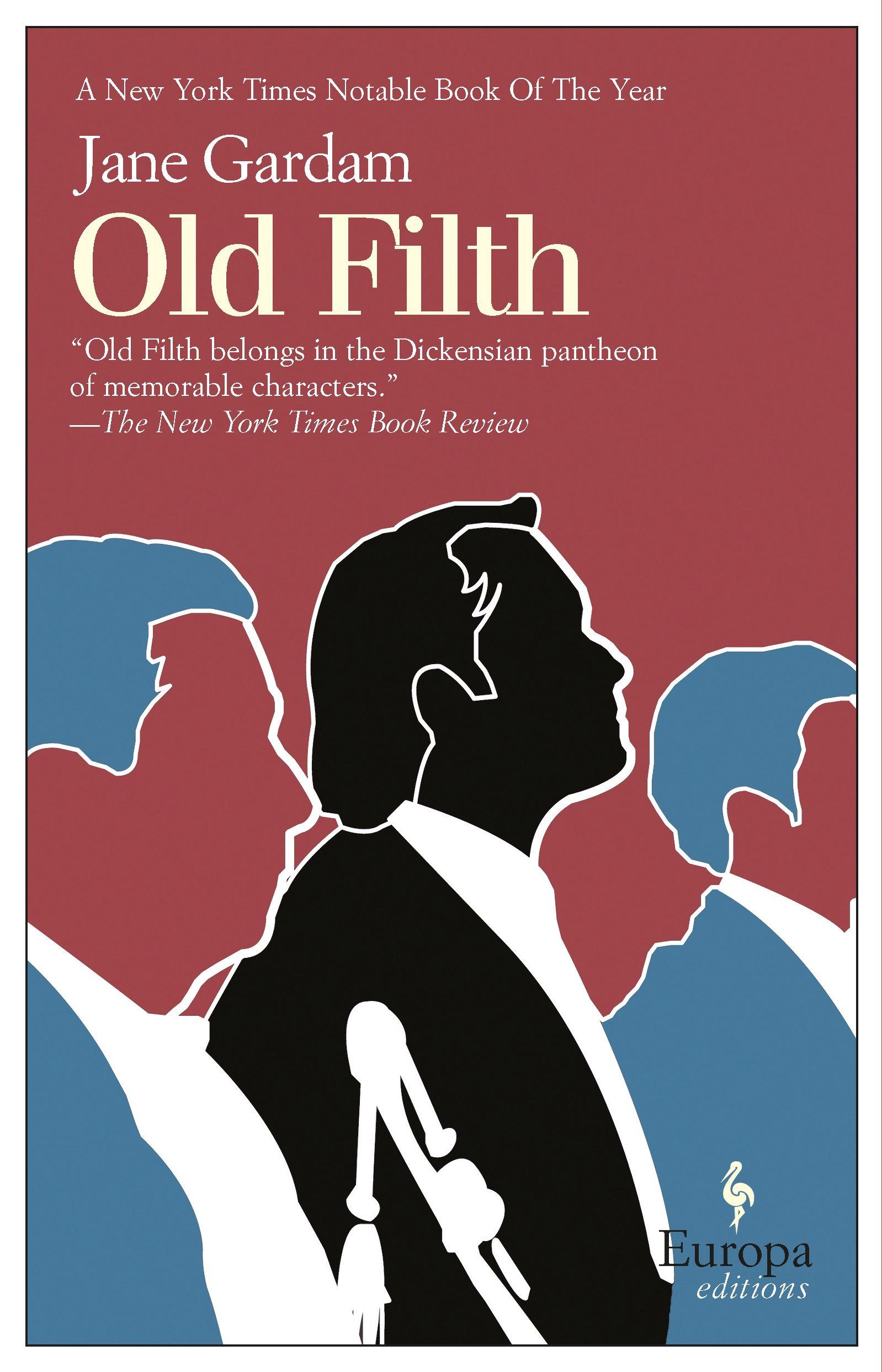 Old Filth (Old Filth Trilogy) ebook