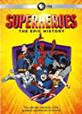 Superheroes The Epic History