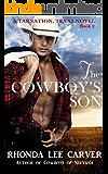 The Cowboy's Son (Tarnation, Texas Book 2)