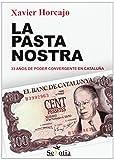 La Pasta Nostra: 33 años de poder convergente en Cataluña