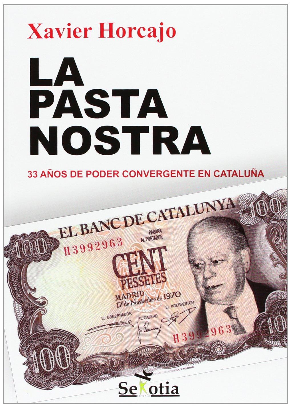 La Pasta Nostra: Amazon.es: Horcajo X, Xavier: Libros