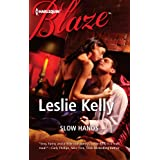 Slow Hands (The Wrong Bed Book 43)