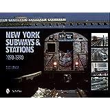 New York: Subways & Stations, 1970-1990