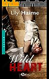 Wild Heart (Slash) (French Edition)