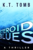 Steroid Blues: A Thriller