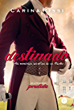 Destinado - Perdida - vol. 3: As memórias secretas do Sr. Clarke
