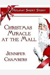 Christmas Miracle at the Mall Kindle Edition