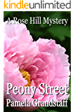 Peony Street (Rose Hill Mystery Series Book 4)