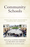 Community Schools: People and Places Transforming Education and Communities
