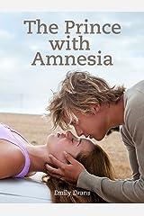 The Prince with Amnesia Kindle Edition