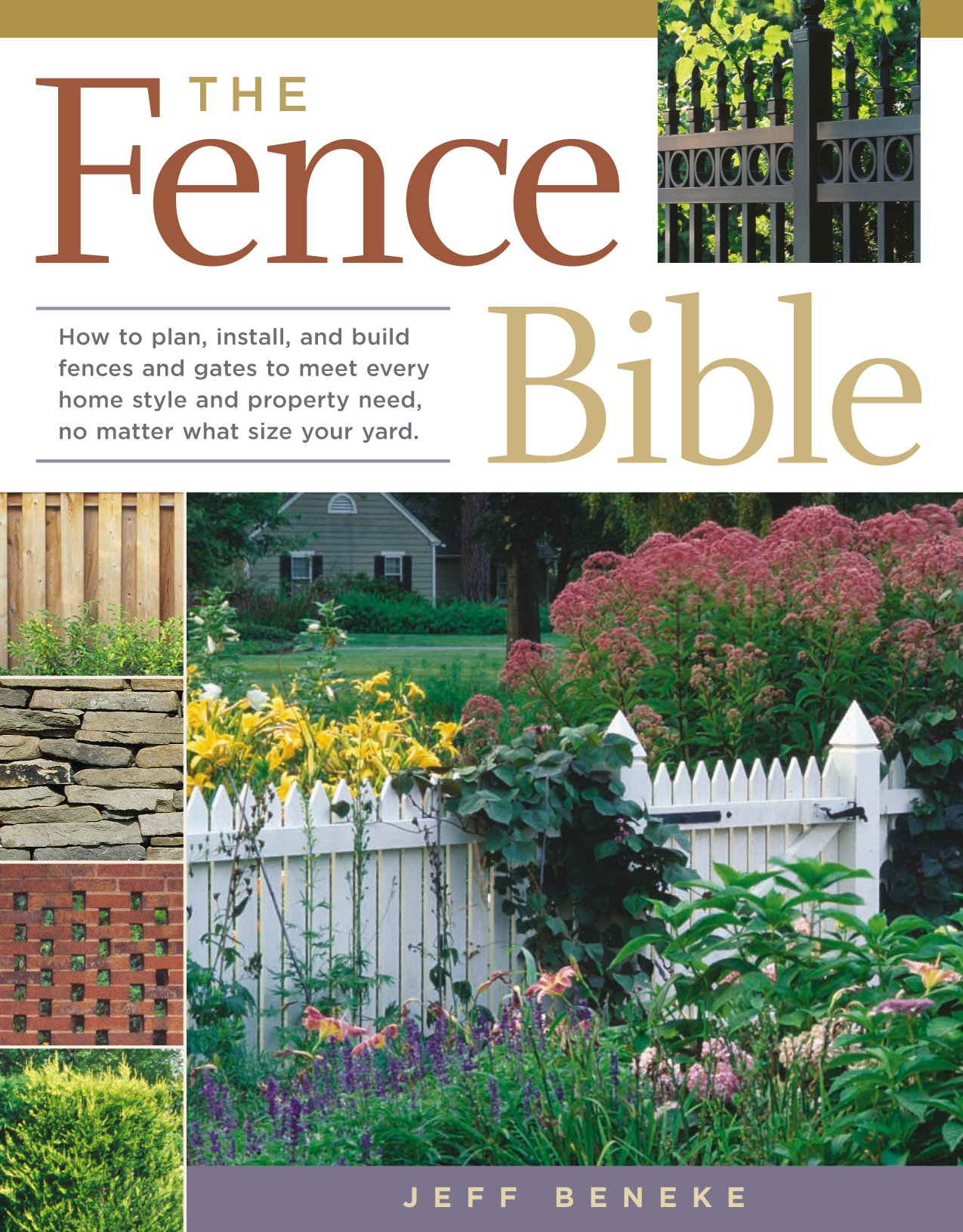 the fence bible how to plan install and build fences and gates