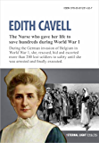 Nurse Edith Cavell (Eternal Light Biographies Book 1)