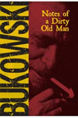 Notes of a Dirty Old Man Kindle Edition
