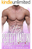 His Perfect Martini: An accidental marriage romance (The Cocktail Girls)