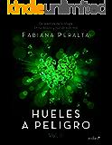 Hueles a peligro. Vol. II (Spanish Edition)