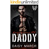 Daddy: A DDLG Motorcycle Club Romance (Devil's Warriors MC Book 3)