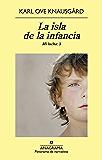La isla de la infancia (Panorama de narrativas)