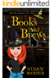 Books and Brews (Back Room Bookstore Cozy Mystery Book 1)