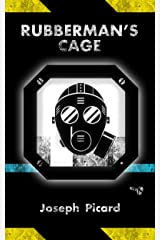 Rubberman's Cage Kindle Edition