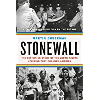 Stonewall: The Definitive Story of the Lgbtq Rights Uprising That Changed America