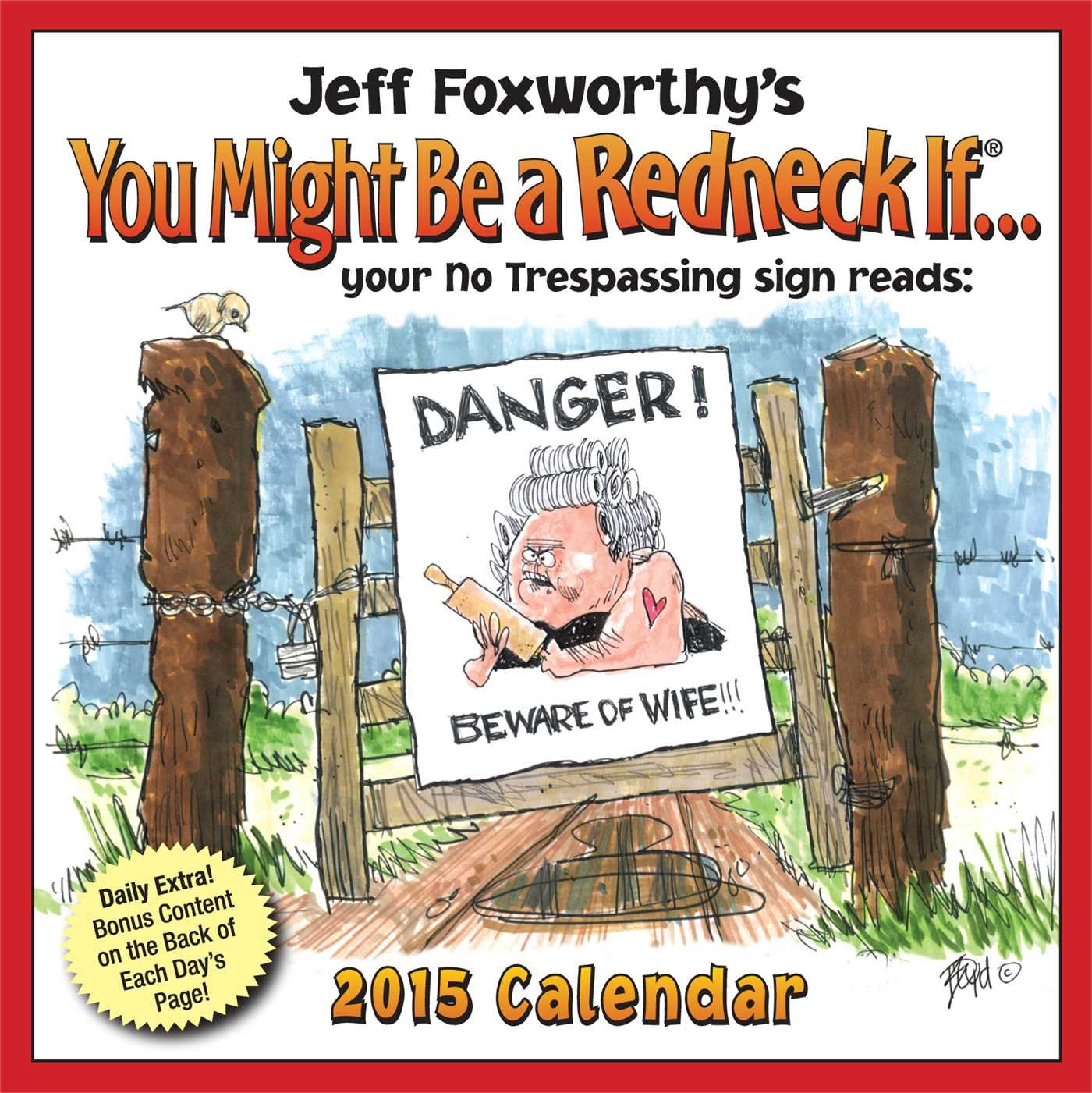 Read Online Jeff Foxworthy's You Might Be A Redneck If... 2015 Day-to-Day Calendar pdf