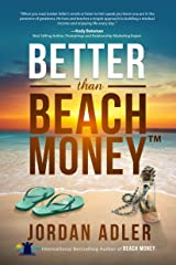 Better Than Beach Money Kindle Edition