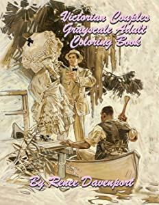 Victorian Couples Grayscale Adult Coloring Book