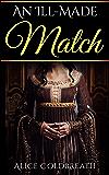 An Ill-Made Match (Vawdrey Brothers Book 3)