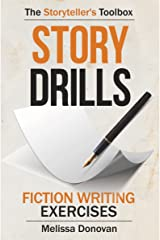 Story Drills: Fiction Writing Exercises (The Storyteller's Toolbox Book 2) Kindle Edition
