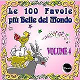 Le 100 Favole più belle del Mondo, Vol. 4