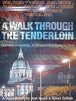 A Walk Through the Tenderloin