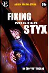 Fixing Mr. Styx (The Grim Arcana Book 3) Kindle Edition