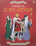 Habille... Le roi Arthur - Autocollants Usborne