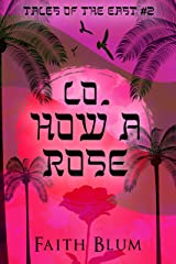 Lo, How a Rose (Tales of the East Book 2) Kindle Edition